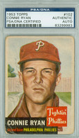 Connie Ryan AUTOGRAPH d.96 1953 Topps #102 Phillies PSA/DNA CARD IS F/G; CREASES, AUTO CLEAN