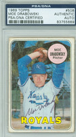 Moe Drabowsky AUTOGRAPH d.06 1969 Topps #508 Royals PSA/DNA CARD IS G/VG; CRN WEAR
