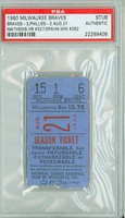 1960 Milwaukee Braves Ticket Stub vs Philadelphia Phillies Eddie Mathews HR #327 Warren Spahn Win #282  - August 21, 1960 PSA/DNA Authentic Slabbed