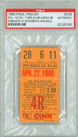 1960 Philadelphia Phillies Ticket Stub vs Cincinnati Reds Robin Roberts Win #222 Frank Robinson HR #135  - April 22, 1960 PSA/DNA Authentic Slabbed