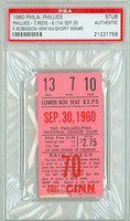 1960 Philadelphia Phillies Ticket Stub vs Cincinnati Reds Frank Robinson HR #164 Chris Short Win #6  - September 30, 1960 PSA/DNA Authentic Slabbed
