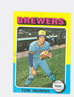 Tom Murphy AUTOGRAPH 1975 Topps Mini #28 Brewers 