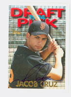 Jacob Cruz AUTOGRAPH 1995 Topps 1994 Draft Pick Giants 