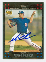 Matt Chico AUTOGRAPH 2007 Topps Nationals 