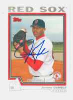 Jerome Gamble AUTOGRAPH 2004 Topps Traded Red Sox 