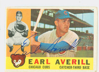 Earl Averill AUTOGRAPH d.15 1960 Topps #39 Cubs CARD IS G-VG, CLEAN SIG