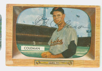 Joe Coleman AUTOGRAPH d.97 1955 Bowman #3 Orioles CARD IS F/G; SL PAPER LOSS, AUTO CLEAN