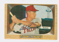 Del Ennis AUTOGRAPH d.96 1955 Bowman #17 Phillies CARD IS VG; AUTO CLEAN