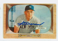 Irv Noren AUTOGRAPH d.19 1955 Bowman #63 Yankees CARD IS F/P; HEAVY CREASES, AUTO CLEAN
