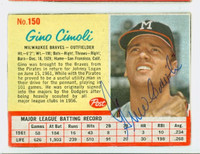 Gino Cimoli AUTOGRAPH d.11 1962 Post #150 Braves CARD IS VG; AUTO CLEAN
