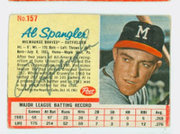 Al Spangler AUTOGRAPH 1962 Post #157 Braves CARD IS G/VG; MISCUT, AUTO CLEAN