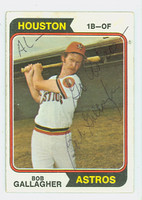 Bob Gallagher AUTOGRAPH 1974 Topps #21 Astros PERS