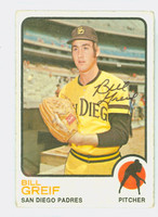 Bill Greif AUTOGRAPH 1973 Topps #583 Padres CARD IS G/VG; AUTO CLEAN; SL CREASING  [SKU:GreiB4625_T73BBNx]