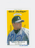 Greg Keagle AUTOGRAPH 1996 Signature T-96 Old Judge Design Autograph Issue Padres CERTIFIED 
