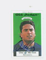 Oscar Munoz AUTOGRAPH 1996 Signature T-96 Old Judge Design Autograph Issue Twins CERTIFIED 