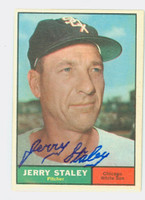 Jerry Staley AUTOGRAPH d.08 1961 Topps #90 White Sox CARD IS CLEAN EXMT