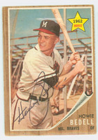 Howie Bedell AUTOGRAPH 1962 Topps #76 Braves CARD IS VG/EX; AUTO CLEAN