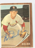 Bob Duliba AUTOGRAPH 1962 Topps #149 Cardinals CARD IS VG; OC 100/0 S/S, AUTO CLEAN