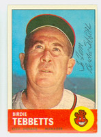 Birdie Tebbetts AUTOGRAPH d.99 1963 Topps #48 Indians CARD IS CLEAN EX