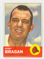 Bobby Bragan AUTOGRAPH d.10 1963 Topps #73 Braves CARD IS VG/EX; AUTO CLEAN