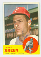 Dallas Green AUTOGRAPH 1963 Topps #91 Phillies CARD IS CLEAN EX  [SKU:GreeD743_T63BBC]