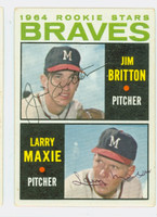Jim Britton-Larry Maxie DUAL SIGNED 1964 Topps Braves Rookies #94 Braves CARD IS VG; AUTOS CLEAN  [SKU:BritJ1701_T64BBDRc]