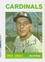 Dick Groat AUTOGRAPH 1964 Topps #40 Cardinals CARD IS CLEAN EX
