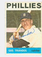 Gus Triandos AUTOGRAPH d.13 1964 Topps #83 Phillies CARD IS VG; AUTO CLEAN