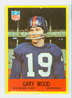 1967 Philadelphia 131 Gary Wood New Orleans Saints Very Good to Excellent