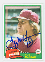 Tug McGraw AUTOGRAPH d.04 1981 Topps #40 Phillies 