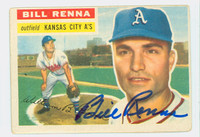 Bill Renna AUTOGRAPH d.14 1956 Topps #82 Athletics  LT CREASES; AUTO CLEAN