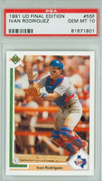 1991 Upper Deck Ivan Rodriguez ROOKIE Texas Rangers PSA 10 Gem Mint