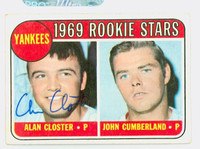 Alan Closter AUTOGRAPH 1969 Topps #114 Yankees Rookies CARD IS VG; AUTO CLEAN