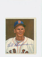 Biily Goodman AUTOGRAPH d.84 1950 Bowman #99 Red Sox CARD IS G/VG, SL BEND, OC
