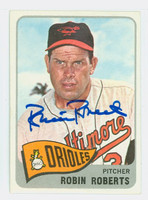 Robin Roberts AUTOGRAPH d.10 1965 Topps #15 Orioles CARD IS VG/EX; AUTO CLEAN