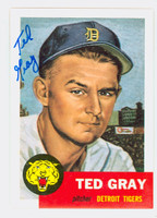 Ted Gray AUTOGRAPH d.11 Topps 1953 Archives #52 Tigers 