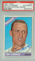 Tony Cloninger AUTOGRAPH d.18 1966 Topps #10 Braves PSA Slabbed PSA/DNA CARD IS CLEAN VG/EX