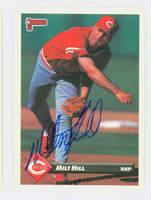 Milt Hill AUTOGRAPH 1993 Donruss Reds 