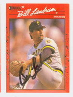 Bill Landrum AUTOGRAPH 1990 Donruss Pirates 