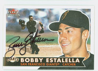 Bobby Estalella AUTOGRAPH 2001 Fleer Tradition Giants 