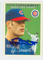 Kyle Farnsworth AUTOGRAPH 2000 Fleer Tradition Cubs 