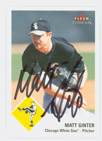 Matt Ginter AUTOGRAPH 2003 Fleer Tradition White Sox 