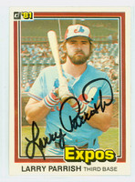 Larry Parrish AUTOGRAPH 1981 Donruss #89 Expos 