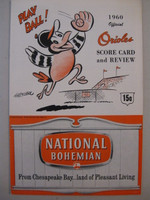 1960 Orioles Program vs Indians (20 pg) Unscored - Small Cut Out on Scorecard page Excellent [Small cut out on Scorecard page, ow uncirculated]