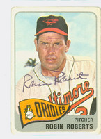 Robin Roberts AUTOGRAPH d.10 1965 Topps #15 Orioles CARD IS F/P; CREASING