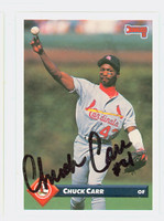 Chuck Carr AUTOGRAPH 1993 Donruss Cardinals 