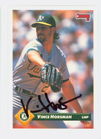 Vince Horsman AUTOGRAPH 1993 Donruss Athletics 