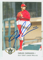 Carlos Carrasco AUTOGRAPH 2005 Just #10 Gulf Coast Phillies 
