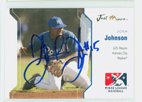 Josh Johnson AUTOGRAPH 2006 Just AZL Royals 