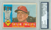 Taylor Phillips AUTOGRAPH 1960 Topps #211 Phillies PSA/DNA BLUE SLIP; CARD IS CLEAN VG/EX